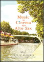 楽譜 MUSIC in CINEMA for Alto Sax Vol.2 パート譜付き/アルトサックスのための映画音楽