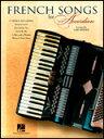 楽譜 アコーディオンのためのフレンチ・ソング 00311498/アコーディオンと歌/輸入楽譜(T)