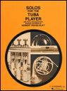 楽譜 テューバ奏者のためのソロ曲集 50330510/チューバ&ピアノ/輸入楽譜(T)