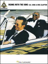 楽譜 エリック・クラプトン&B. B.キング/ライディング・ウィズ・ザ・キング(00690444/ヴォーカル・ギター(TAB譜付)(Guitar Recorded Version)/輸入楽譜(T))