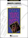 楽譜 スムース・ジャズ4曲メドレー(04001135/輸入吹奏楽譜(T)/Young Concert Band/T:6:00/G3)