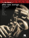 楽譜 ビッグ・ブック・オブ・アルトサックス・ソングス(00842209/アルトサックス(メロディー譜)/輸入楽譜(T))