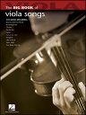 楽譜 ビッグ・ブック・オブ・ヴィオラ・ソングス(00842215/ヴィオラ(メロディー譜)/輸入楽譜(T))