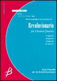 楽譜 ピアソラ(黒川圭一 編曲)/革命家(クラリネット4重奏)(G:4:T:5)