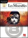 「レ・ミゼラブル」ソロ・シリーズ(Trombone,デモCD付)(Les Miserables(Instrumental Play-Along for Trombone)《輸入楽譜》