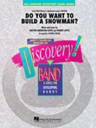 [楽譜] 雪だるまつくろう(ディズニー映画「アナと雪の女王」より)《輸入吹奏楽譜》【DM便送料無料】(DO YOU WANT TO BUILD A SNOWMAN?(FROM FROZEN) )《輸入楽譜》