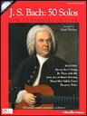 [楽譜] バッハー50のクラシックギター曲集《輸入ギター楽譜》【DM便送料別】(J.S. Bach - 50 Solos for Classical Guitar)《輸入楽譜》
