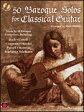 [楽譜] クラシックギターのための50のバロックソロ《輸入ギター楽譜》【DM便送料無料】(50 Baroque Solos for Classical Guitar)《輸入楽譜》