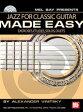 [楽譜] クラシックギターのためのやさしいジャズ(CD付)【DM便送料無料】(Jazz for Classic Guitar Made Easy )《輸入楽譜》