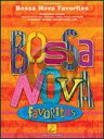 [楽譜] ボサノバ・フェイヴァリッツ(38曲収録)【DM便送料別】(Bossa Nova Favorites)《輸入楽譜》