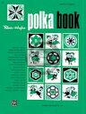 楽譜 パーマー ヒューズ アコーディオンコース ポルカブック【10,000円以上送料無料】(Palmer-Hughes Accordion Course - Polka Book)《輸入楽譜》
