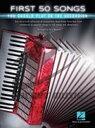 楽譜 はじめに弾きたいヒット曲50曲(アコーディオン曲集)【10,000円以上送料無料】(First 50 Songs You Should Play on the Accordion)《輸入楽譜》