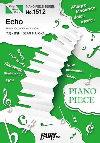 [楽譜] PP1512 Echo/DEAN FUJIOKA【10000円以上送料無料】(PP1512エコーディーンフジオカ)