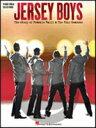 楽譜 フランキーヴァリ フォー シーズンズ/ジャージーボーイズ(ピアノ/ヴォーカル)《輸入ピアノ楽譜》【10,000円以上送料無料】(Frankie Valli, The Four Seasons - Jersey Boys Vocal Selections )《輸入楽譜》