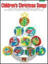 [楽譜] 子供のクリスマスソング(21曲収録)(初級ピアノ)《輸入ピアノ楽譜》【DM便送料別】(Children's Christmas Songs)《輸入楽譜》
