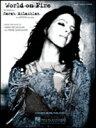 [楽譜] サラ・マクラクラン/ワールド・オン・ファイヤー《輸入ピアノ楽譜》【5,000円以上送料無料】(Sarah McLachlan/World on Fire)《輸入楽譜》