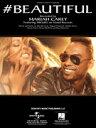 [楽譜] マライア・キャリー/#ビューティフル【5,000円以上送料無料】(Mariah Carey/#Beautiful)《輸入楽譜》