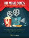 [楽譜] ムービー・ソング ヒット曲集(10曲収録・ピアノソロ)【10,000円以上送料無料】(HIT MOVIE SONGS)《輸入楽譜》