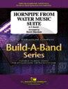 [楽譜] 水上の音楽より「アラ・ホーンパイプ」【フレックスバンド】《輸入吹奏楽譜》【送料無料】(HORNPIPE FROM THE WATER MUSIC)《輸入楽譜》