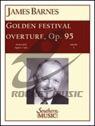 [楽譜] ゴールデン・フェスティバル序曲《輸入吹奏楽譜》【DM便送料無料】(GOLDEN FESTIVAL OVERTURE)《輸入楽譜》
