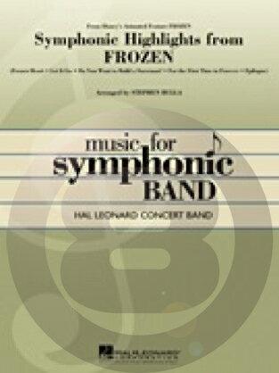 [楽譜] 「アナと雪の女王」ハイライツ(5曲メドレー、同名ディズニー映画より)《輸入吹奏楽譜》【DM便送料無料】(FROZEN,SYMPHONIC HIGHLIGHTS FROM)《輸入楽譜》