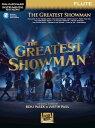 「グレイテスト・ショーマン」曲集(フルート,プレイ・アロング音源ダウンロード版)(The Greatest Showman(Instrumental Folio for Flute)《輸入楽譜》
