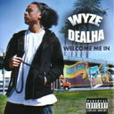 Artist Name: W - 【メール便対応】【CD】Wyze Dealha / Welcome Me In