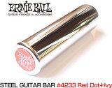 【29-Dec】ERNIE BALL(アーニーボール) 「#4233 Red Dot-Hvy」 スティール・ギター・バー 【】【smtb-KD】【RCP】:78853-as-p5