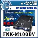 FNK-M100BV ETC2.0�ֺܴ� �����ŵ���̳�� ���åȥ��å�̵