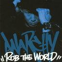 【中古】ROB THE WORLD/ANARCHYCDアルバム/邦楽ヒップホップ