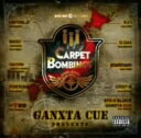 【中古】GANXTA CUE Presents CARPET BOMBINGS 2008(DVD付)/オムニバスCDアルバム/邦楽ヒップホップ