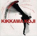 【中古】KEEP ON KICKIN'!!!!!〜吉川晃司入門ベストアルバム(初回限定盤)(DVD付)/吉川晃司CDアルバム/邦楽