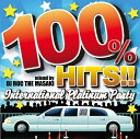 【中古】100% HITS!!−International Platinum Party−mixed by DJ ROC THE MASAKI/DJ ROC T...