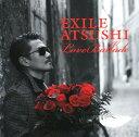 【マラソン中最大P28倍】【SOY受賞】【中古】Love Ballads/EXILE ATSUSHICDアルバム/邦楽