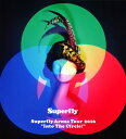 【中古】Superfly Arena Tour 2016 Into The Circle! /Superflyブルーレイ/映像その他音楽