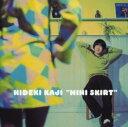 【中古】MINI SKIRT DELUXE EDITION(DVD付)/カジヒデキCDアルバム/邦楽