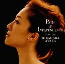 【中古】Path of Independence/平原綾香CDアルバム/邦楽