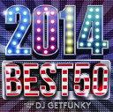 Other - 【中古】2014 BEST 50 mixed by DJ Getfunky/DJ GetfunkyCDアルバム/洋楽R&B