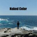 其它 - 【中古】Naked Color(初回限定盤)/Naked Color