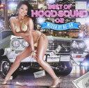 【中古】BEST OF HOODSOUND 02 mixed by DJ★GO/DJ★GOCDアルバム/邦楽