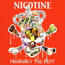 其它 - 【中古】PROBABLY THE BEST/NICOTINE