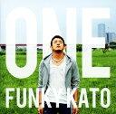 【中古】ONE/ファンキー加藤CDアルバム/邦楽