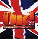Omnibus - 【中古】IT'S UK!−グレイテスト・ヒッツ&スイート・メロディーズ/オムニバスCDアルバム/洋楽