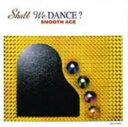 【中古】Shall We DANCE?/SMOOTH ACECDアルバム/邦楽