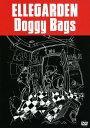 【中古】ELLEGARDEN/Doggy Bags/ELLE...