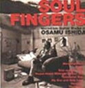 【中古】SOUL FINGERS〜Incredible Guitar Works of OSAMU ISHI/石田長生CDアルバム/邦楽