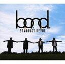 【中古】B.O.N.D(初回限定盤)(DVD付)/スターダスト・レビューCDアルバム/なつメロ