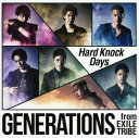 【中古】Hard Knock Days/GENERATIONS from EXILE TRIBE