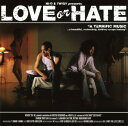 Other - 【中古】LOVE or HATE/HI−D&TWIGYCDアルバム/邦楽ヒップホップ