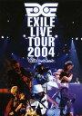 【中古】EXILE LIVE TOUR 2004 EXILE ENTERTAINMENT 【DVD】/EXILE